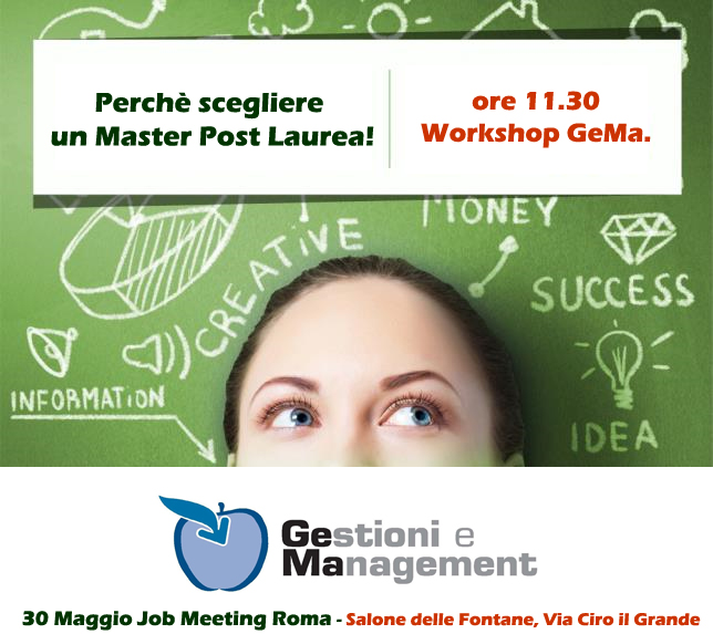 Vi Aspettiamo al Job Meeting di Roma. Workshop GeMa ore 11.30.
