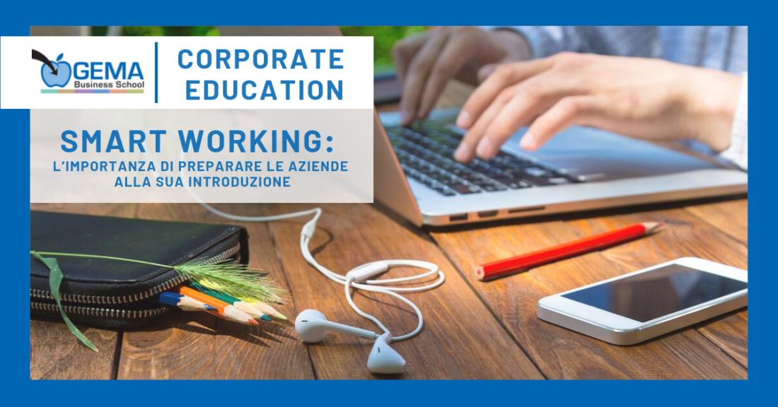 Smart Working: l'importanza di preparare le aziende alla sua introduzione