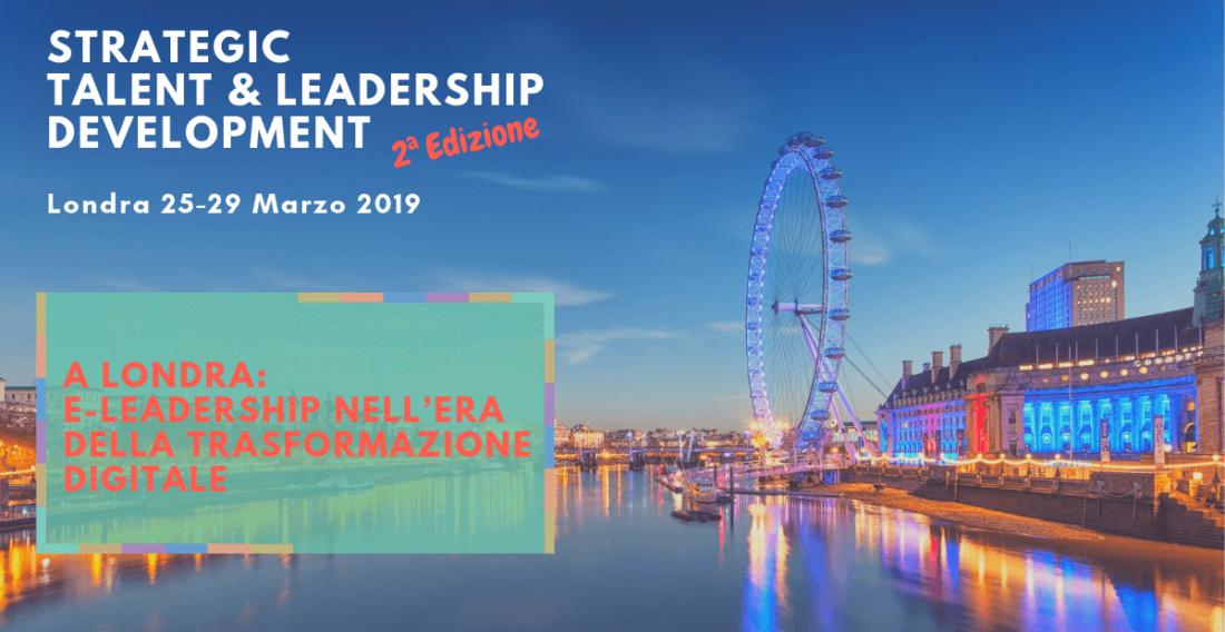 A Londra: e-leadership nell'era della Trasformazione Digitale