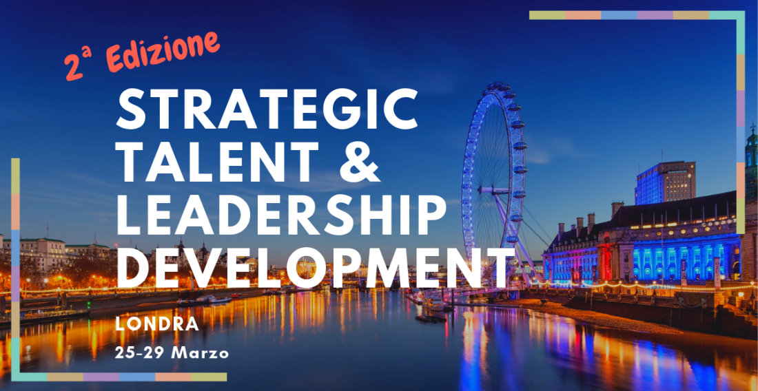 Partecipa al programma di Strategic Talent Development a Londra