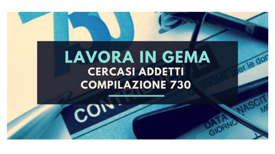 GEMA cerca addetti alla compilazione dei Mod. 730 con esperienza