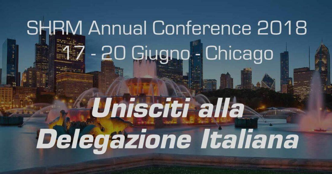 SHRM Annual Conference 17-20 Giugno, unisciti alla Delegazione Italiana.